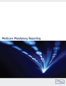 Download > Medicare Mandatory Reporting