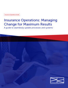 View > Insurance Operations: Managing Change for Maximum Results